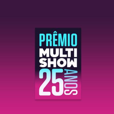Confira os ganhadores da 25 edição do Prêmio Multishow