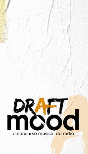 Draft Mood