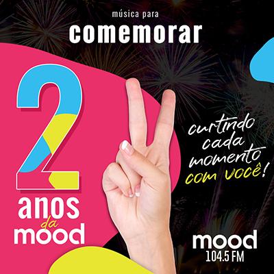 2 anos Rádio Mood FM